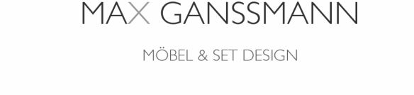 max ganssmann möbel & set design